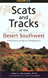 Scats and Tracks of the Desert Southwest (Scats and Tracks Series)