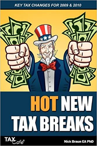 Book Hot New Tax Breaks: Key Tax Changes for 2009 & 2010