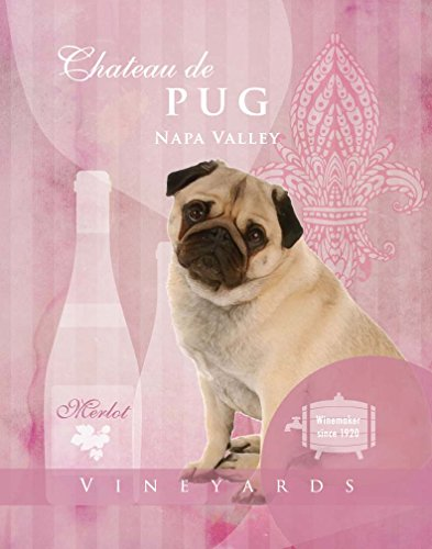 Dog Poster Pug Wine Vineyard company motivational love Vintage cute Dog Poster saying 11×14 Art Retro Print
