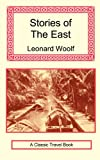 Stories of the East, Leonard Woolf, 1590482530