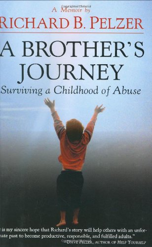 A Brother's Journey: Surviving a Childhood of Abuse PDF