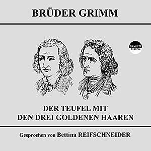 Der Teufel mit den drei goldenen Haaren Audiobook