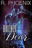 Brother Dear: A Dark Taboo Story