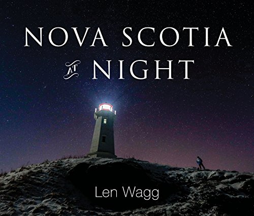 Nova Scotia at Night by Len Wagg - Hardcover