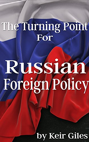 Download for free The Turning Point for Russian Foreign Policy
