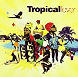 "Afficher ""Tropical Fever"""