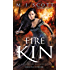 Fire Kin: A Novel of the Half-Light City
