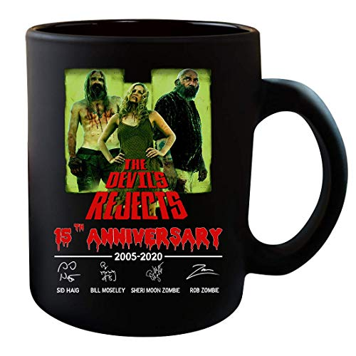 The Devil's Rejects movie 15th Anniversary signed Halloween costumes gifts Mug Cup Coffee Mugs Cups Tea (Black-15 oz)