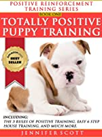 Totally Positive Puppy Training