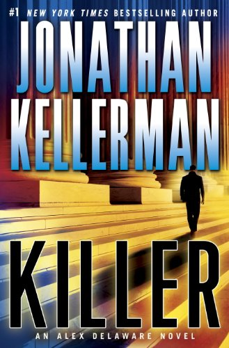Killer: An Alex Delaware Novel ()