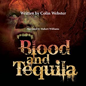 Blood and Tequila Audiobook