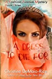 A Dress to Die For (Fashion Avenue Mysteries) (Volume 3)