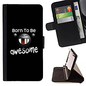 DEVIL CASE - FOR Sony Xperia Z1 Compact D5503 - Born To Be Awesome Funny Message - Style PU Leather Case Wallet Flip Stand Flap Closure Cover