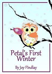 Children's Book - Petal's First Winter (Petal the Owl 3)