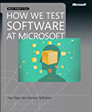 How We Test Software at Microsoft (Developer Best Practices)