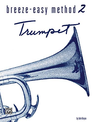 Breeze-Easy Method for Trumpet (Cornet), Bk 2 (Breeze-Easy Series)