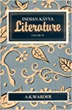 Indian Kavya Literature Vol. 6 : The Art of Story-telling, Warder, A. K., 8120806158