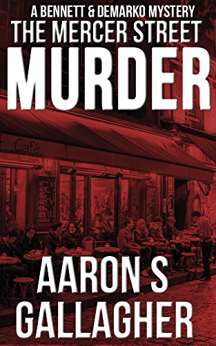 The Mercer Street Murder (Bennett & Demarko Book 3)