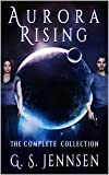 Aurora Rising: The Complete Collection (Aurora Rhapsody Collections Book 1)