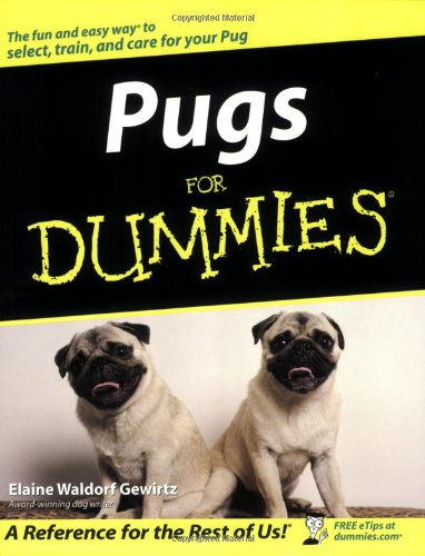 Download Pugs For Dummies (For Dummies (Pets)) ebook