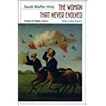 The Woman That Never Evolved