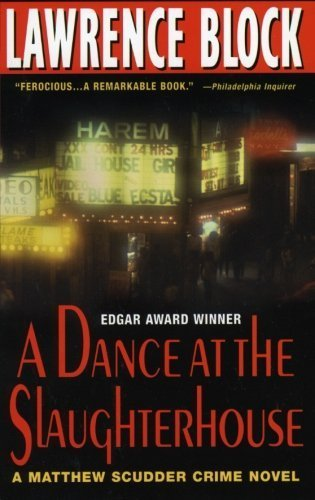 A Dance at the Slaughterhouse (Matthew Scudder) by Block, Lawrence (2000) Paperback