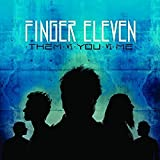 Them vs. You vs. Me by Finger Eleven (2012-04-01)