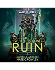 The Twice-Dead King: Ruin: Warhammer 40,000, Book 1