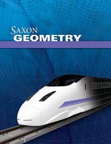 Saxon Geometry: Homeschool Kit with Solutions Manual