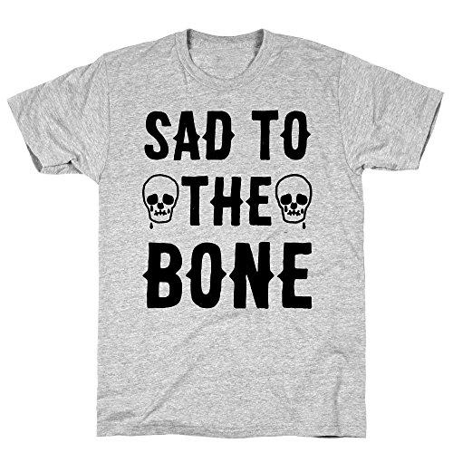 LookHUMAN Sad to The Bone 2X Athletic Gray