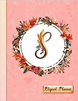 "Delicate Flower Press - ""s"" - Elegant Planner: Women's 2019 Floral Calendar - Monthly, Weekly And Daily Entries"