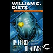By Force of Arms: Legion of the Damned, Book 4 | William C. Dietz