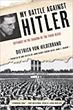img - for My Battle Against Hitler: Defiance in the Shadow of the Third Reich book / textbook / text book