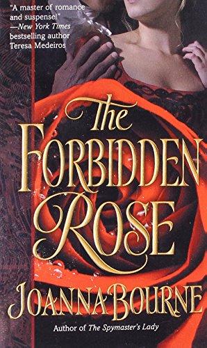 The Forbidden Rose (The Spymaster Series) (Bourne Joanna)
