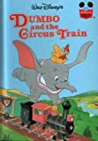 Walt Disney Productions Presents Dumbo and the Circus Train, Walt Disney Company, 0394856163