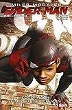 Miles Morales: Spider-Man Collection Vol. 2: Ecco A Voi… Il Nuovo Spider-Man! (Italian Edition)