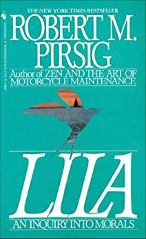 Lila: An Inquiry Into Morals by [Pirsig, Robert]