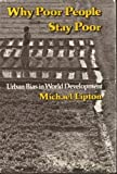 Why Poor People Stay Poor, Michael Lipton, 0674952383