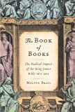 The Book of Books, Melvyn Bragg, 1582437815