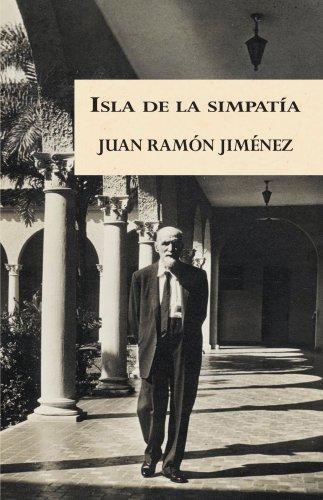 Isla de la simpatia (Spanish Edition) (Spanish) Paperback – May 15, 2008 Juan Ramon Jimenez La Editorial Universidad de Puerto Rico 0847714012