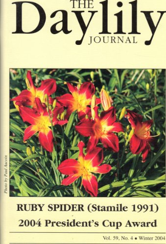 The Daylily Journal (Ruby Spider (Stamile 1991) 2004 President's Cup Award, Winter 2004, Vol. 59, No. - Daylily Ruby