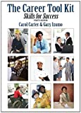 The Career Tool Kit: Skills for Success (4th Edition) by Carter, Carol J., Izumo, Gary 4th edition (2013) Paperback