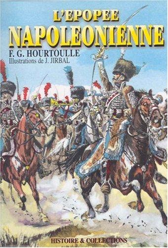 L'Epoppee Napoleonienne: The Napoleonic Epic