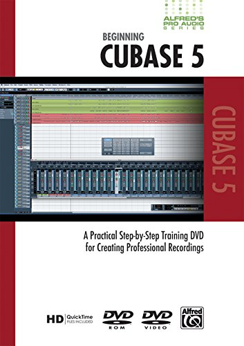 - Beginning Cubase: A Practical Step-by-Step Training DVD for Creating Professional Recordings