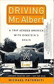 Driving Mr. Albert: A Trip Across America…