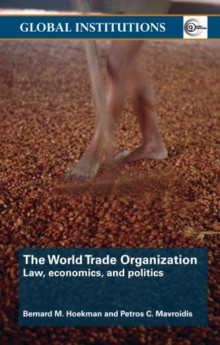world-trade-organization-wto-law-economics-and-politics-global-institutions