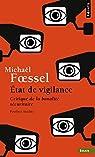 Etat de vigilance : Critique de la banalité sécuritaire par Foessel