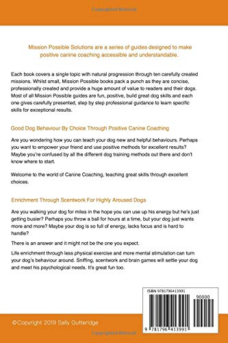 Positive Canine Coaching and Enrichment Through Scentwork: A Mission Possible Guidebook Paperback – 8 Feb 2019 2