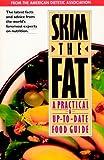 Skim the Fat, American Dietetic Association Staff, 0471347035