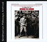 Tribute to George Cohan [Importado]